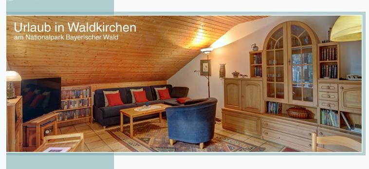 Ferienwohnung in Waldkirchen